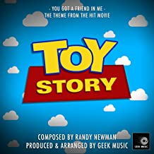 Toy Story: You've Got A Friend In Me