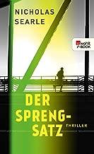 Der Sprengsatz (German Edition)