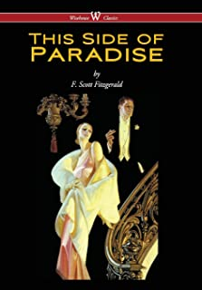 This Side of Paradise (Wisehouse Classics Edition) (2016)