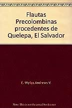 Flautas Precolombinas procedentes de Quelepa, El Salvador