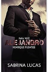 Para você ALEJANDRO Henrique Fuentes eBook Kindle