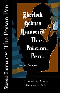 The Poison Pen (A Sherlock Holmes Uncovered Tale Book 11)