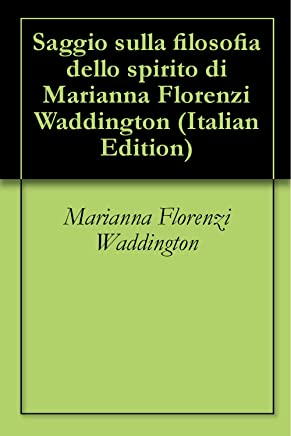 Saggio sulla filosofia dello spirito di Marianna Florenzi Waddington