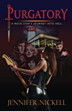 Purgatory: A Rock Stars journey Into Hell