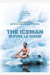 Iceman (The) : suivez le guide: Pour sublimer notre extraordinaire potentiel Capa comum