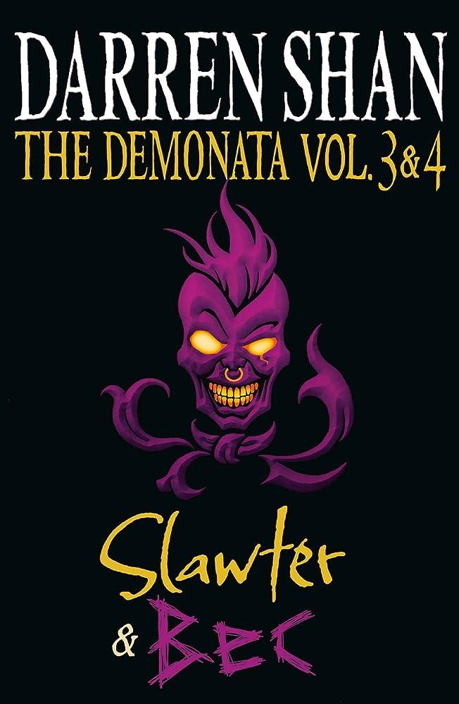 稚魚財産気味の悪いVolumes 3 and 4 - Slawter/Bec (The Demonata) (The Demonata Collections Book 2) (English Edition)