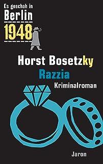 Razzia: Kappes 20. Fall. Kriminalroman (Es geschah in Berlin 1948) (German Edition)