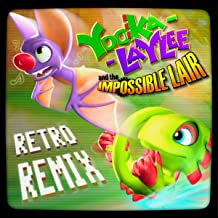 Yooka-Laylee and the Impossible Lair: Retro Remix Soundtrack