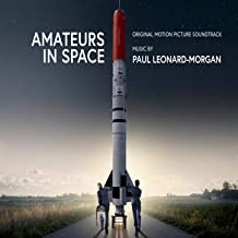 Amateurs in Space (Original Motion Picture Soundtrack)