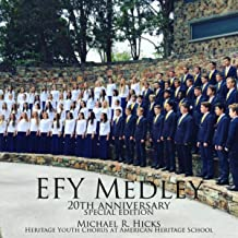 Efy Medley 20th Anniversary: As Sisters in Zion / We'll Bring the World His Truth (feat. Heritage Youth Chorus)