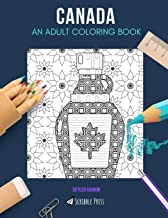 CANADA: AN ADULT COLORING BOOK: A Canada Coloring Book For Adults