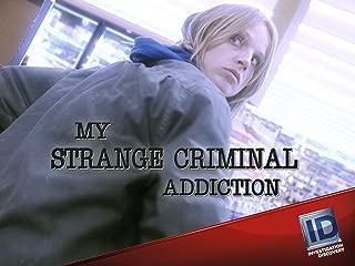 My Strange Criminal Addiction Season 1