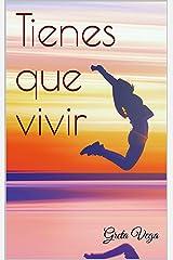 Tienes que vivir (Núria nº 2) Versión Kindle