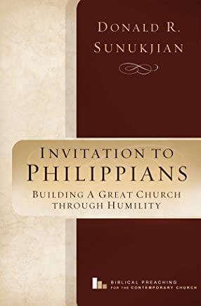 Invitation to Philippians: Building a Great Church Through Humility