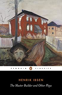 The Master Builder and Other Plays (Classics)