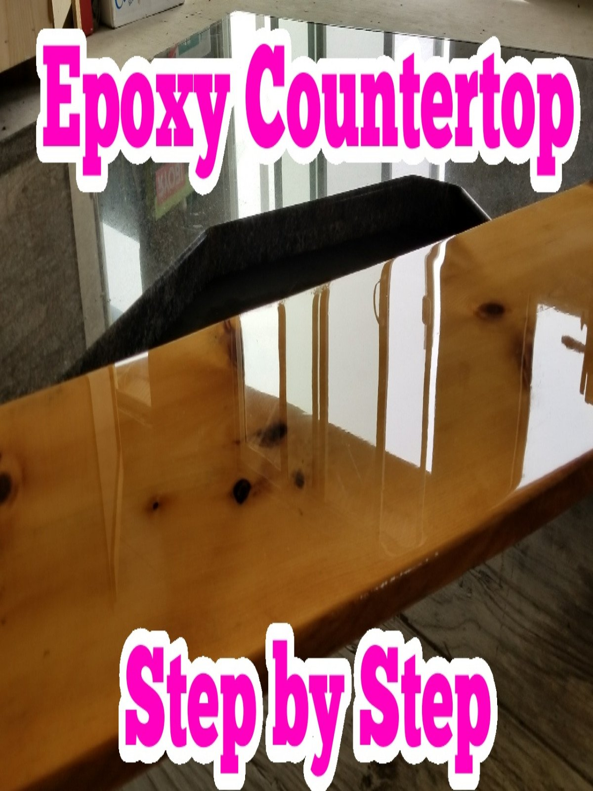 Epoxy Countertop Step JOSHUA PACHECO