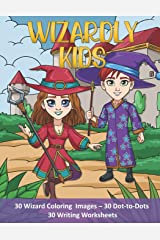 Wizardly Kids: Wizard Coloring and Activity Book for Kids of All Ages! Makes a great gift for boys and girls! Paperback
