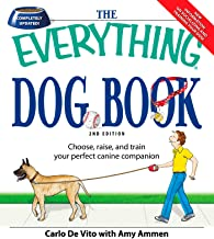 The Everything Dog Book: Learn to train and understand your furry best friend! (Everything®)