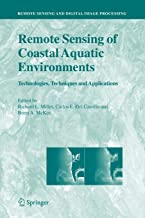 Remote Sensing of Coastal Aquatic Environments: Technologies, Techniques and Applications