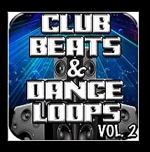 Club Beats & Dance Loops Vol. 2