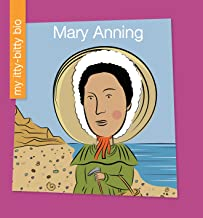 Mary Anning (My Early Library: My Itty-Bitty Bio)