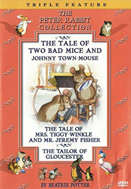 Beatrix Potter (The Peter Rabbit Collection): Two Bad Mice & Johnny Town-Mouse/Mrs. Tiggy-Winkle & Mr. Jeremy Fisher/Tailor of Gloucester
