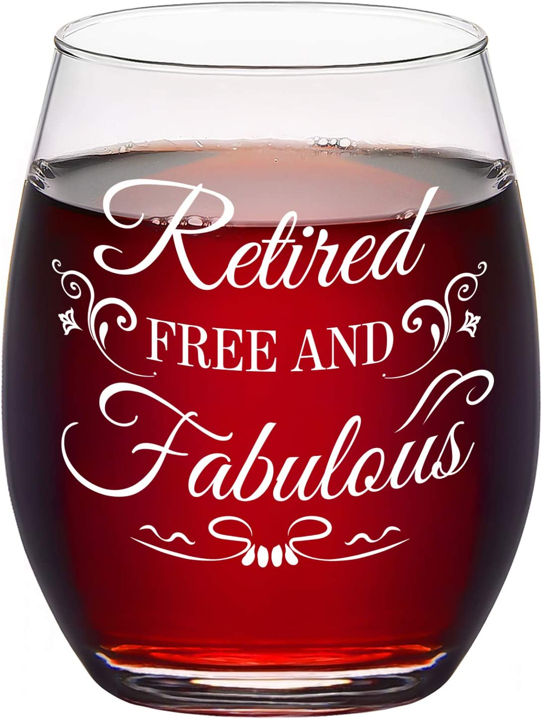 Max 86% OFF Retirement Wine Glass Retired Free Stemless Fabulous Al sold out. G and