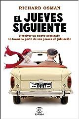 El jueves siguiente: Una novela del Club del Crimen de los Jueves (Espasa Narrativa) (Spanish Edition) Formato Kindle