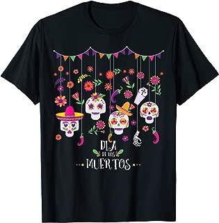 Dia De Los Muertos Funny Day of the dead Hanging skulls T-Shirt