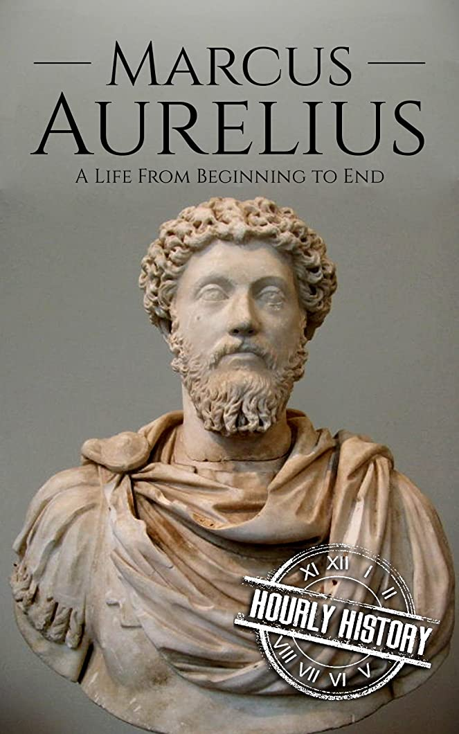 巨大な大胆不敵間に合わせMarcus Aurelius: A Life From Beginning to End (English Edition)