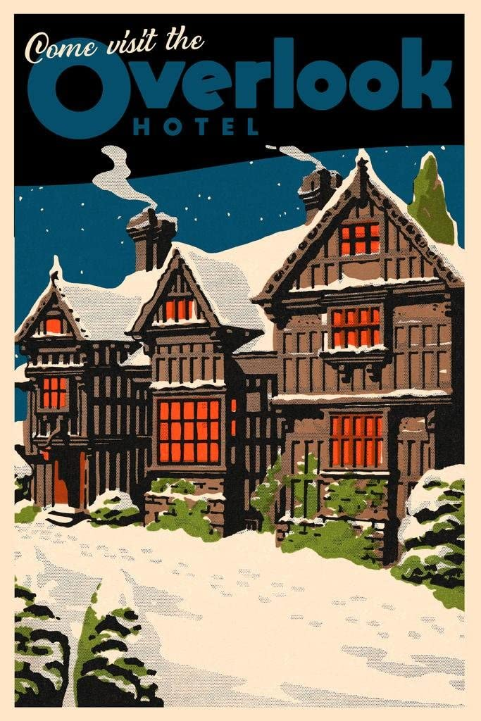 Max 67% OFF Come Visit The Overlook Hotel Max 52% OFF Horror Famous Movie Scary Vintage