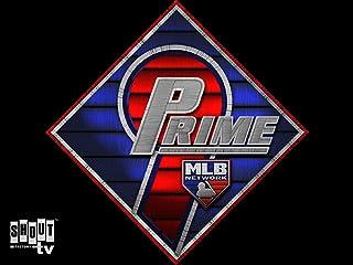 MLB: Prime 9