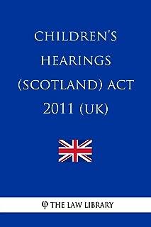 Children's Hearings (Scotland) Act 2011 (UK)