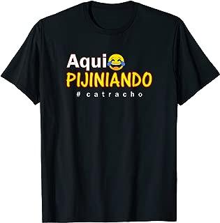 aqui pijiniando camisas catrachas honduras shirt