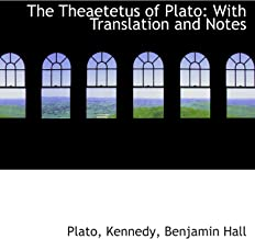 The Theaetetus of Plato: With Translation and Notes
