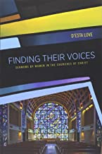 Finding Their Voices: Sermons by Women in the Churches of Christ