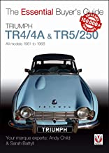 Triumph TR4/4A & TR5/250 - All Models 1961 to 1968 (Essential Buyer's Guide)