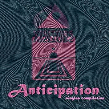 Anticipation (Singles Compilation)
