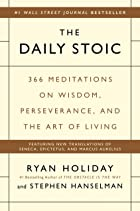 Cover image of The Daily Stoic by Ryan Holiday & Stephen Hanselman