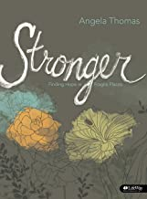 Stronger: Finding Hope in Fragile Places