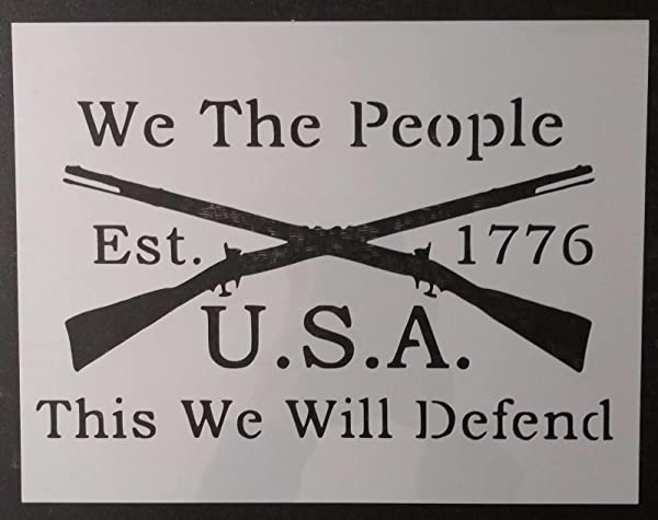 OutletBestSelling Reusable Sturdy We The People 1776 Crossed Rifles 11 X 8 5 Custom Stencil