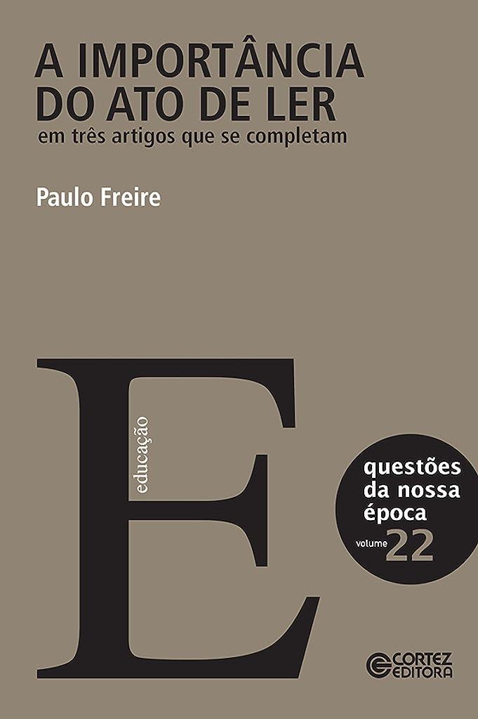 仲間、同僚振る舞うプリーツA importancia do ato de ler em três artigos que se completam: Volume 22 (Cole??o Quest?es da Nossa época) (Portuguese Edition)