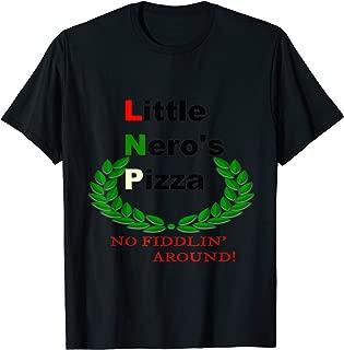 Little Nero's Pizza Funny Shirt