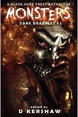 Monsters: A Horror Microfiction Anthology (Dark Drabbles) ハードカバー