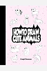 How to Draw Cute Animals Kindle Edition