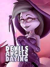 Devils, Angels & Dating
