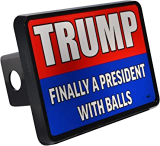 Rogue River Tactical Funny Donald Trump Trailer Hitch Cover Plug Gift Idea Finally A President with Balls