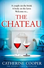 The Chateau: the twisty new thriller from the Sunday Times bestselling author of The Chalet
