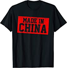 Funny Made In China T-Shirt Born In Tshirt Gift Tee