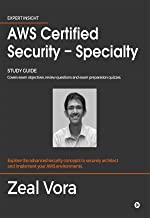 AWS Certified Security - Specialty : Study Guide: Covers exam objectives, review questions and exam preparation quizzes
